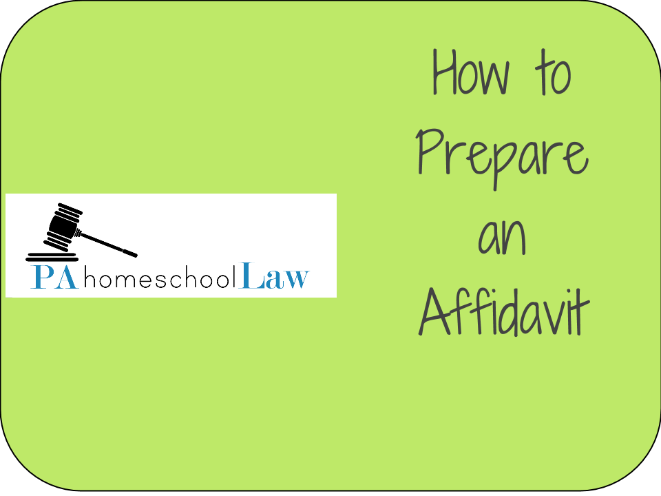 How to Prepare an Affidavit Pa Homeschool Law