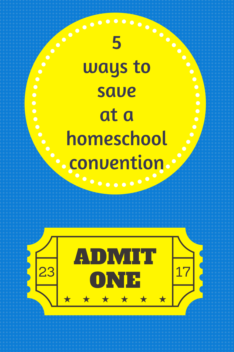 5 tips for saving money at a homeschool convention