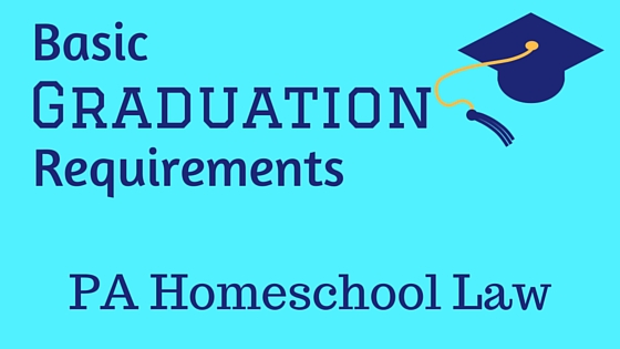 graduation-requirements-pa-homeschool-law