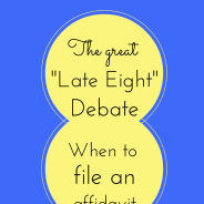 "The Great ""Late Eight"" Debate (Or ""when should I file an affidavit if my child has a late birthday?"")"