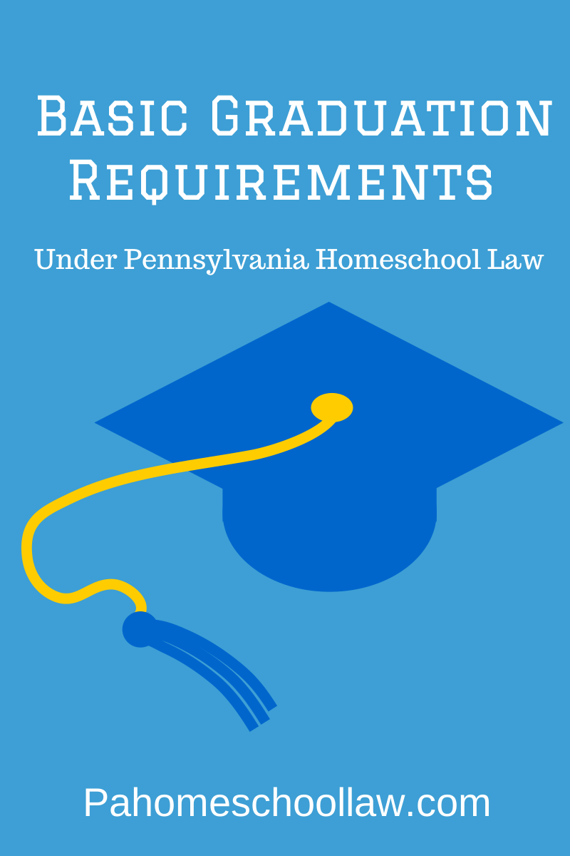 Pa homeschool graduation requirements