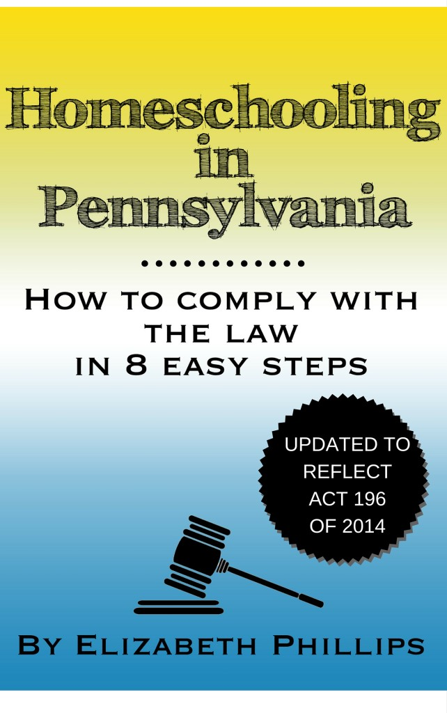 Homeschooling in Pennsylvania Revised and Updated Act 196 of 2014 cover