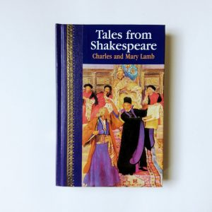 Tales from Shakespeare Charles and Mary Lamb