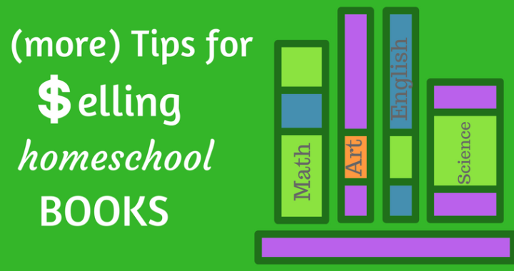more tips for selling used homeschool books