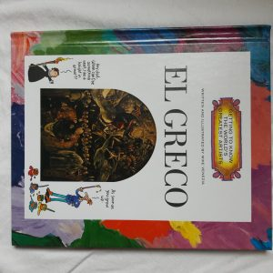 Getting to Know the World's Greatest Artists El Greco Mike Venezia