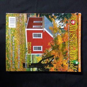 The Old Schoolhouse Magazine Fall 2004