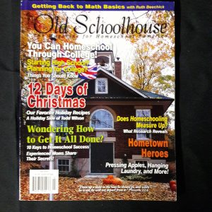 The Old Schoolhouse Magazine Back Issue Fall 2007