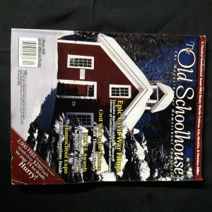 The Old Schoolhouse Magazine Back Issue Winter 2005
