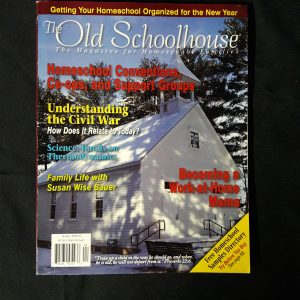 The Old Schoolhouse Magazine Back Issue Fall 2007 2008
