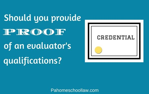 PA homeschool law proof of evaluator's qualifications